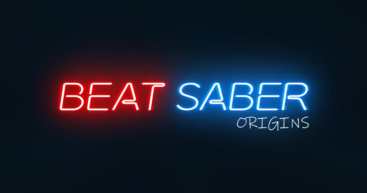 Beat Saber Origins